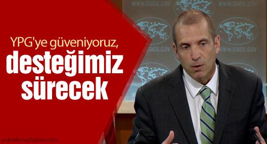 ABD: YPG'ye güveniyoruz, desteğimiz sürecek