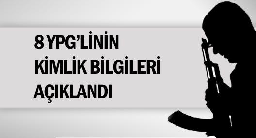 8 YPG'linin kimlik bilgileri açıklandı