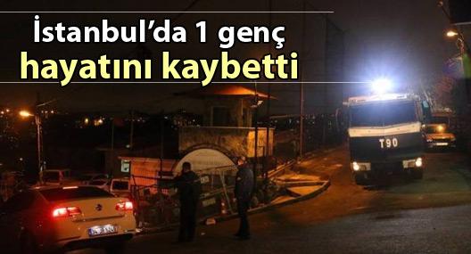 İstanbul'da 1 genç hayatını kaybetti