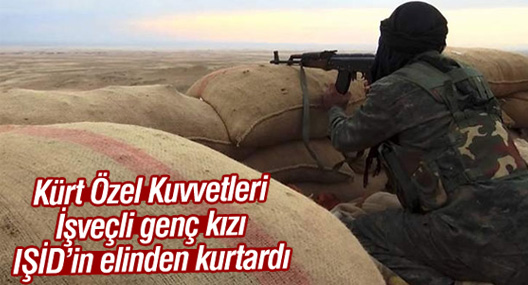 Kürt Özel Kuvvetleri, İsveçli genç kızı IŞİD'in elinden kurtardı