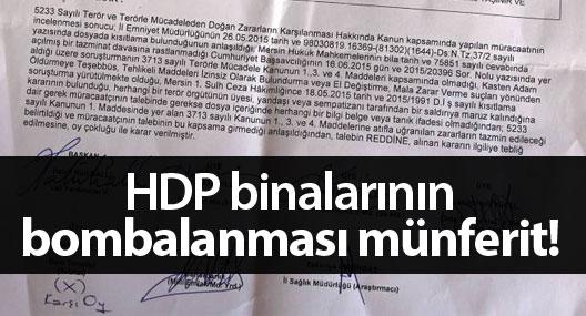 HDP binalarının bombalanması münferit!