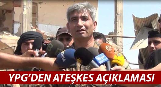 YPG: Meşru müdafaa şartları kapsamında ateşkese uyacağız