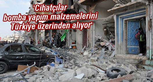 'Cihatçılar bomba yapım malzemelerini Türkiye üzerinden alıyor'