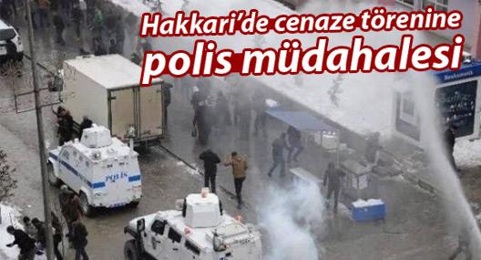 Hakkari'de cenaze törenine polis müdahalesi