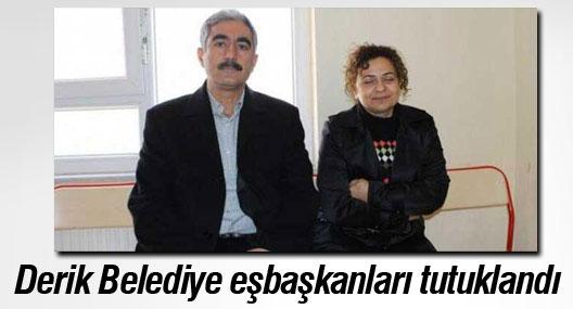 Derik Belediye eşbaşkanları tutuklandı