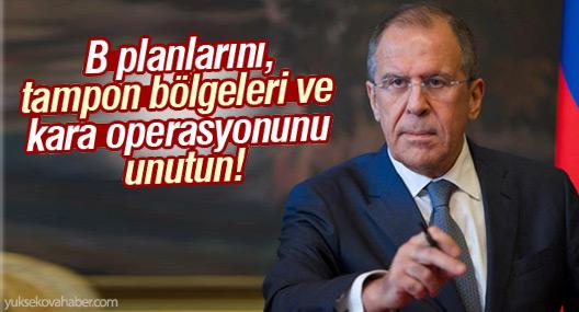 Lavrov: B planlarını, tampon bölgeleri ve kara operasyonunu unutun