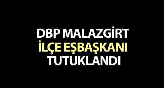 DBP Malazgirt İlçe Eşbaşkanı tutuklandı