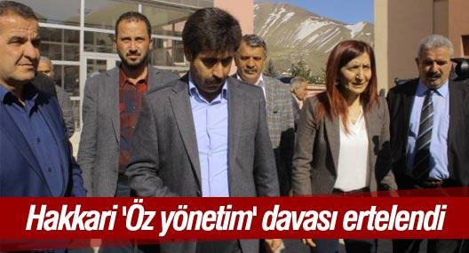 Hakkari 'Öz yönetim' davası ertelendi