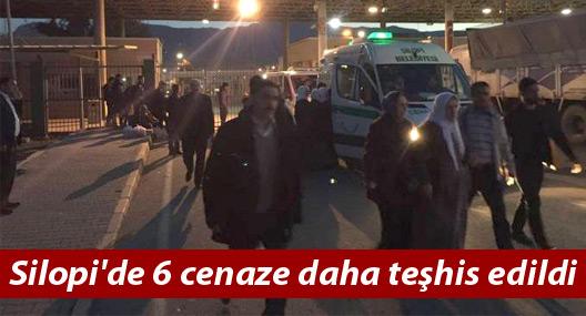 Silopi'de 6 cenaze daha teşhis edildi