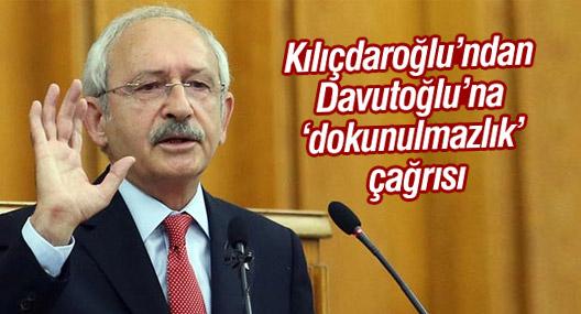 Kılıçdaroğlu'ndan Davutoğlu'na 'dokunulmazlık' çağrısı