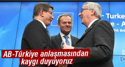 BM: AB-Türkiye anlaşmasından kaygı duyuyoruz