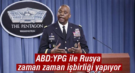 ABD'li komutan: YPG ile Rusya zaman zaman işbirliği yapıyor