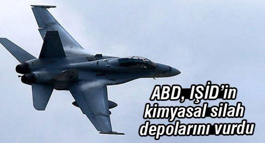 ABD, IŞİD'in kimyasal silah depolarını vurdu