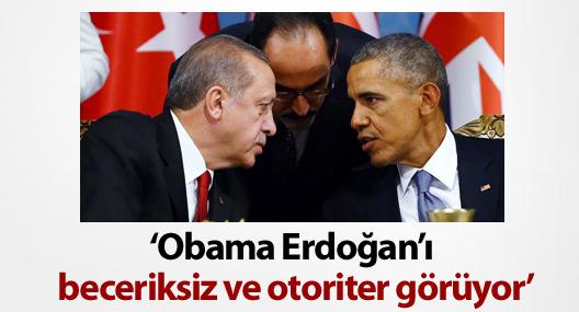 Atlantic: Obama Erdoğan'ı 'beceriksiz' ve 'otoriter' görüyor