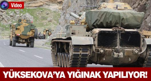 Yüksekova'ya askeri sevkiyat devam ediyor