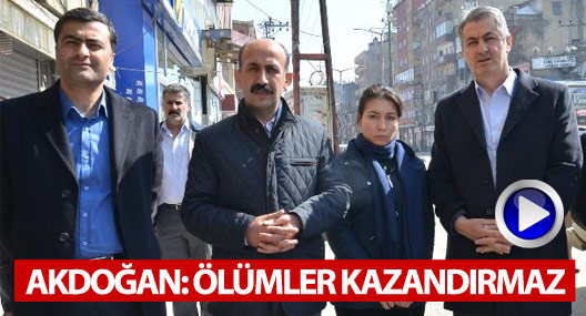Akdoğan: Her şey için zamanımız var, ölümler olmasın
