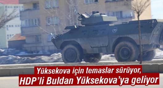 Pervin Buldan Yüksekova'ya geliyor