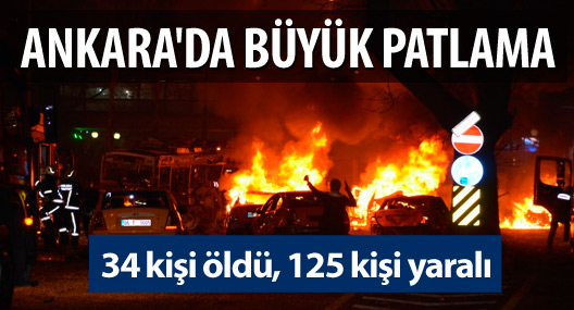Ankara'da bombalı saldırı: 34 kişi öldü