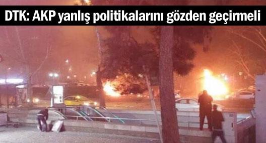 DTK: AKP yanlış politikalarını gözden geçirmeli