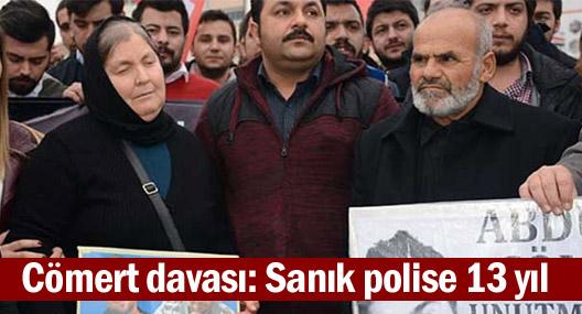 Abdullah Cömert davası: Sanık polise 13 yıl ceza; tutuklama yok
