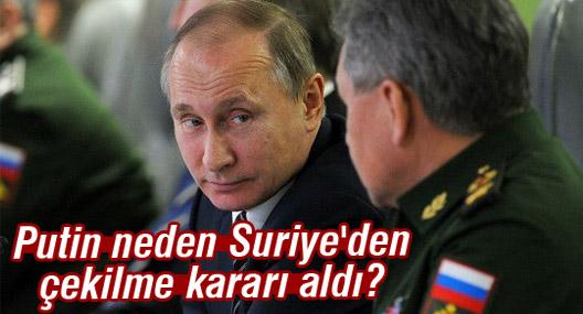 Putin neden Suriye'den çekilme kararı aldı?