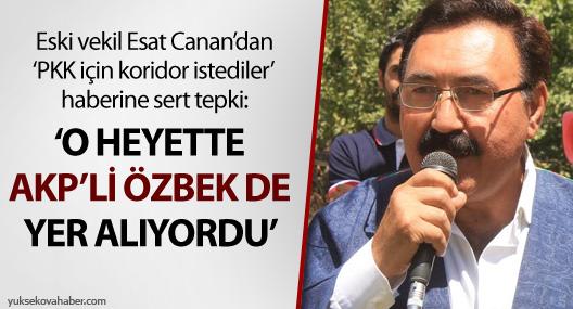 Canan'dan o habere tepki: Heyette AKP'li Özbek de vardı