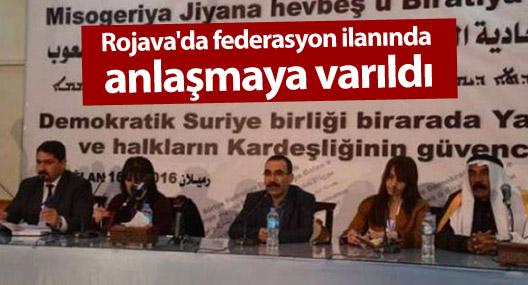 Rojava'da federasyon ilanında anlaşmaya varıldı