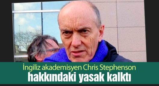 İngiliz akademisyen Chris Stephenson hakkındaki yasak kalktı