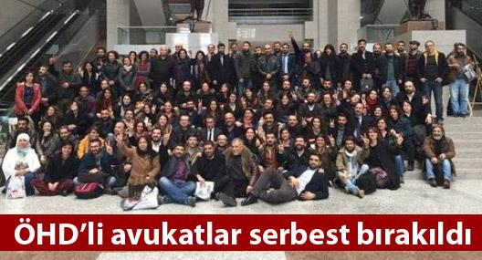 ÖHD'li avukatlar serbest bırakıldı