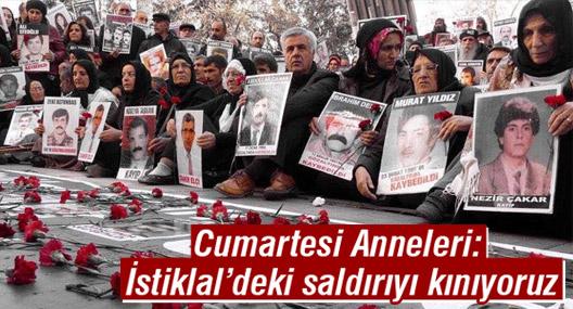 Cumartesi Anneleri: İstiklal'deki saldırıyı kınıyoruz, acıları acımızdır