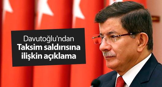Davutoğlu'ndan Taksim saldırısına ilişkin açıklama