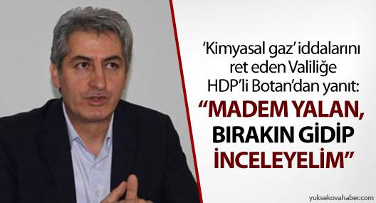 HDP'li Botan'dan Hakkari Valiliği'ne cevap!