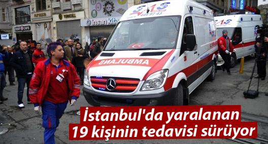İstanbul'da yaralanan 19 kişinin tedavisi sürüyor