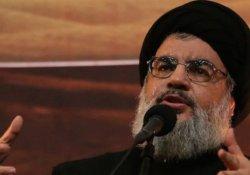 Nasrallah Türkiye'yeyi suçladı