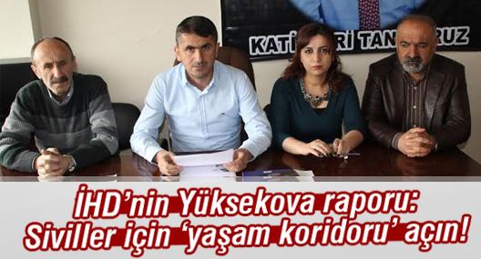 İHD'den Yüksekova'daki siviller için 'koridor' çağrısı