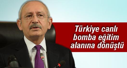 Kılıçdaroğlu: Türkiye canlı bomba eğitim alanına dönüştü