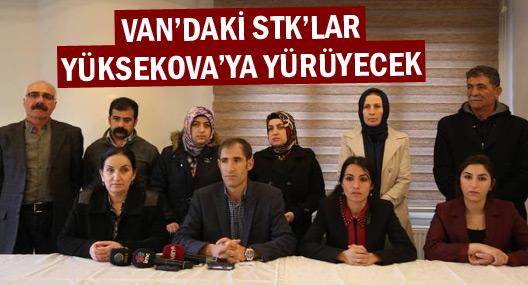 Van'daki STK'lar Yüksekova'ya yürüyecek