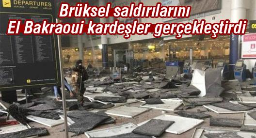 Brüksel Saldırılarını El Bakraoui Kardeşler Gerçekleştirdi
