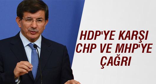 HDP'ye karşı CHP ve MHP'ye çağrı