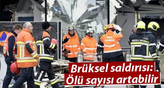 Brüksel saldırısı: Ölü sayısı artabilir