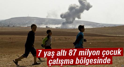UNICEF: 7 yaş altı 87 milyon çocuk çatışma bölgesinde