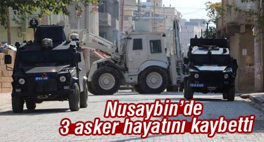Nusaybin'de 3 asker hayatını kaybett