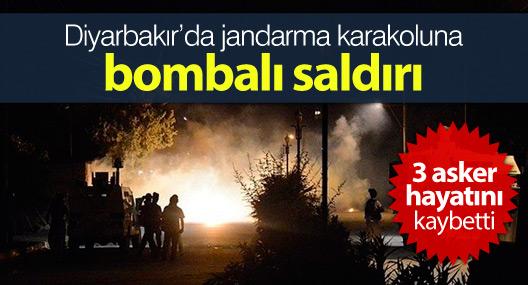 Diyarbakır'da jandarma karakoluna bombalı saldırı:3 asker hayatını kaybetti