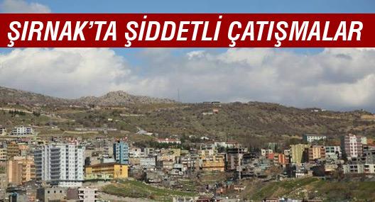 Şırnak'ın 3 mahallesinde şiddetli çatışmalar