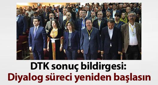 DTK sonuç bildirgesi: Diyalog ve müzakere süreci yeniden başlasın
