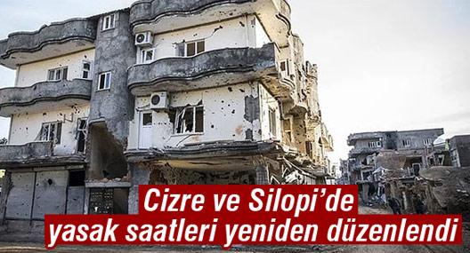 Cizre ve Silopi'de yasak saatleri yeniden düzenlendi
