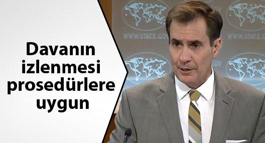 ABD: Dündar ve Gül'ün davasının izlenmesi prosedürlere uygun