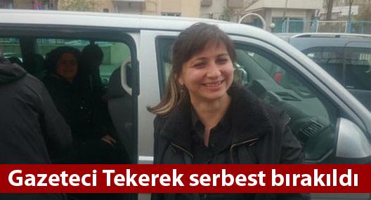 Gazeteci Tuğba Tekerek serbest bırakıldı