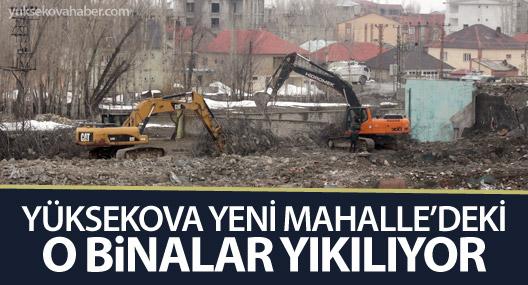 Yüksekova'da kaymakamlığın sosyal tesis binalarında yıkım