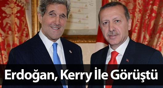 Erdoğan, Kerry İle Görüştü